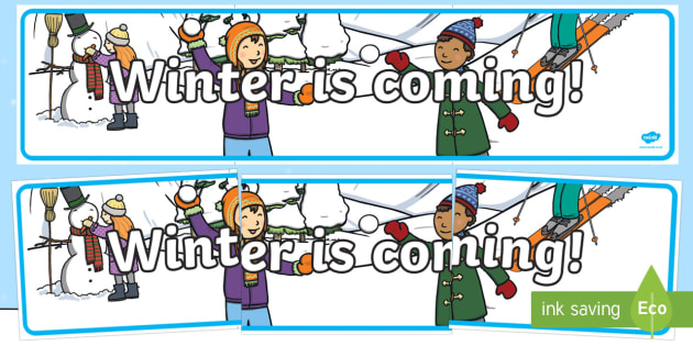 Winter is Coming Display Banner