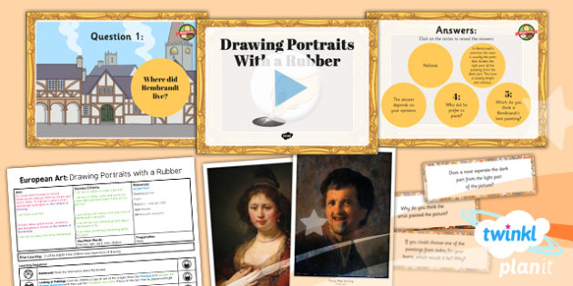 PlanIt - LKS2 Art - European Art Lesson 4: Drawing Portraits With a Rubber Lesson Pack