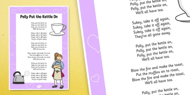 Polly Put the Kettle On Nursery Rhyme Poster - polly put the kettle on, nursery rhyme, poster, display