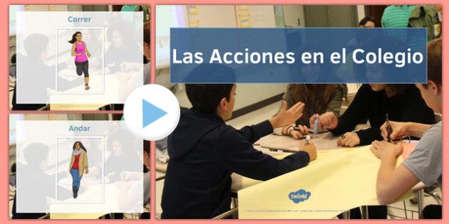 Powerpoint Verbos infinitivos Acciones del colegio - spanish, Grammar, gramatica, verbs, verbos, infinitives, infinitivos, school actions, acciones colegio, powerpoint