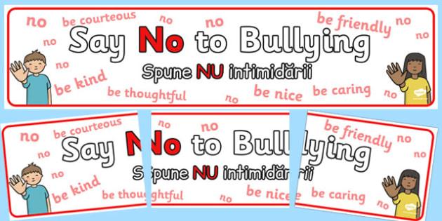 Say No To Bullying Display Banner Romanian Translation - romanian, say no, bullying, display, banner
