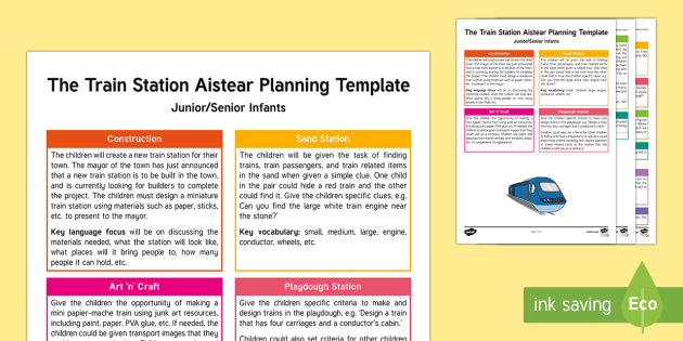 The Train Station Aistear Planning Template-Irish - Aistear, Infants, English Oral Language, School, The Garda Station, The Hairdressers, The Airport, T