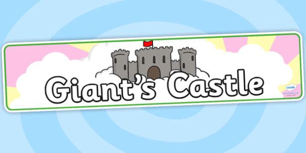 Giants Castle Display Banner - giants castle, jack and the beanstalk, display banner, display, banner, banner for display, display header, header