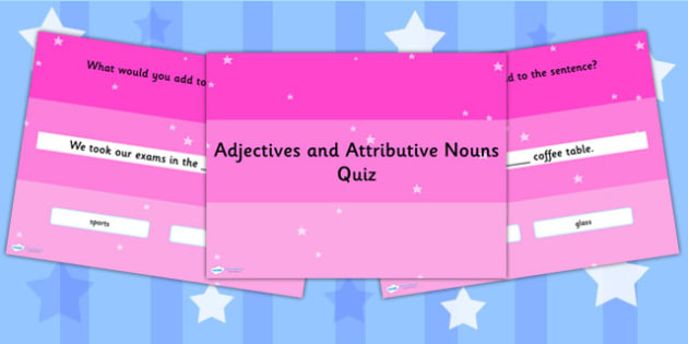 Using Attributive Nouns and Adjectives Grammar PowerPoint Quiz