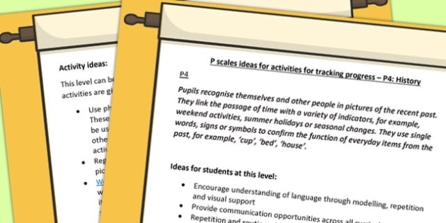 P Scales Ideas for Activities for Tracking Progress P4 History