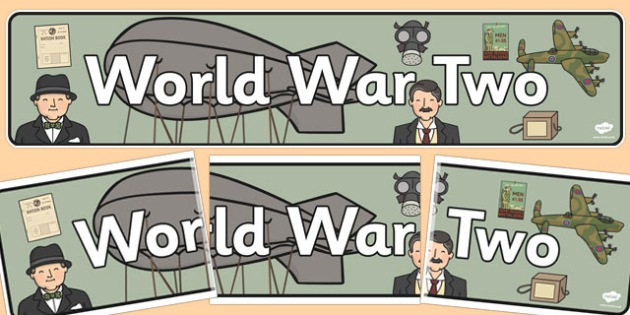 World War Two Display Banner - display, banner, world war two, WW2, Hitler, world war, Nazis, Germany