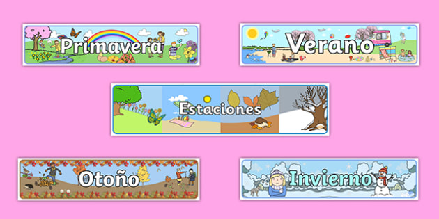 Estaciones Seasons Banners Spanish - spanish, Seasons, season, autumn, winter, spring, summer, fall, seasons activity, seasons display, four seasons, foundation stage, topic