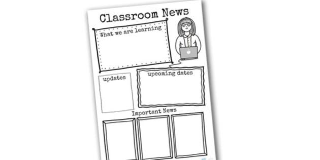 Classroom News Writing Template - classroom news, news, template, news template, worksheets, blank worksheets, writing frame, writing guide, writing template