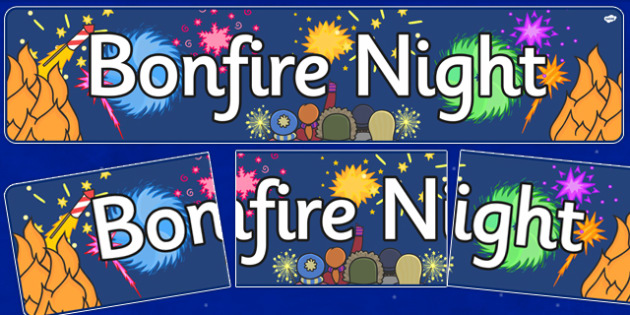 Bonfire / Fireworks Night Display Banners - Bonfire, Fireworks Night, Display Words, display, banner, Guy, Autumn, A4, display, firework, bang, crackle, woosh, rocket, sparkler, catherine wheel, screech, whirl, fire, bonfire, leaves, gloves