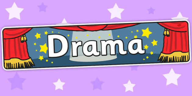 Drama Display Banner - Drama, Display, Banner, Theatre, Sign