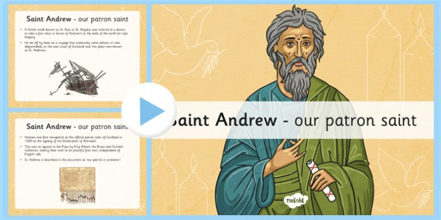 All About St Andrew PowerPoint - curriculum for excellence, cfe, st andrew, information