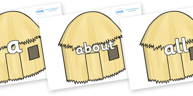 100 High Frequency Words on Straw houses - High frequency words, hfw, DfES Letters and Sounds, Letters and Sounds, display words
