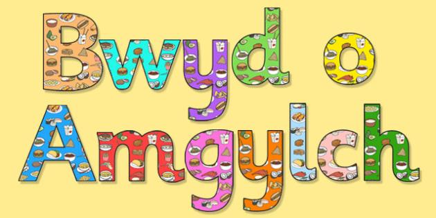 Llythrennau Arddangos 'Bwyd o Amgylch y Byd' - welsh, cymraeg, bwyd, byd, o amgylch y byd, llythrennau, arddangos
