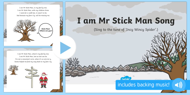 I am Mr Stick Man Song PowerPoint