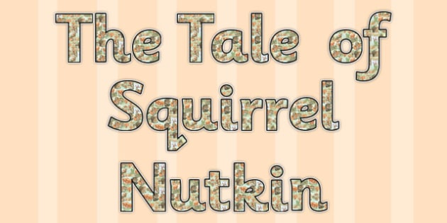 The Tale of Squirrel Nutkin Display Lettering - squirrel nutkin