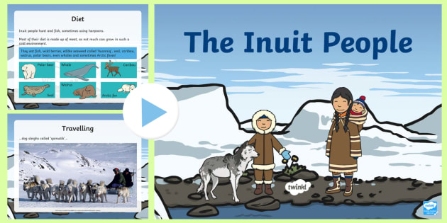 Inuit Information PowerPoint - inuit, information, powerpoint