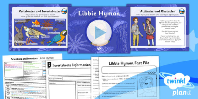 PlanIt - Science Year 6 - Scientists and Inventors Lesson 2: Libbie Hyman Lesson Pack - Libbie Hyman, invertebrate, animals, classification, taxonomy