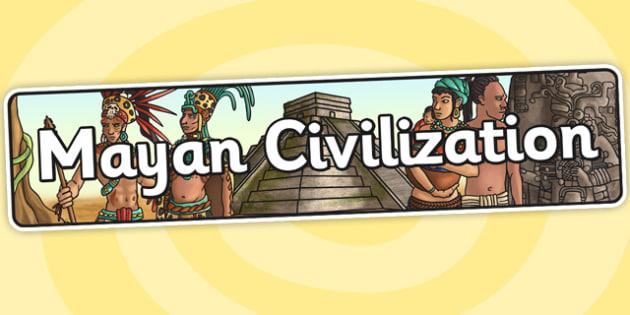 Mayan Civilization Display Banner - mayan, maya, history, banner