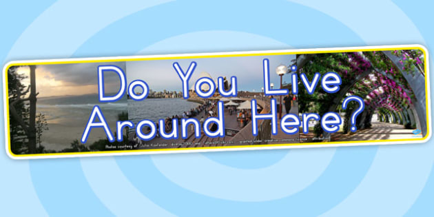 Do You Live Around Here Photo Display Banner - australia, banner