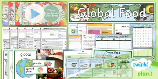 PlanIt - DT UKS2 - Global Food Unit Pack - planit, global, food, unit, pack