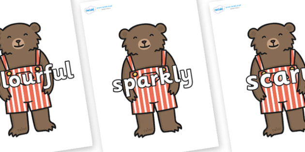 Wow Words on Little Bear - Wow words, adjectives, VCOP, describing, Wow, display, poster, wow display, tasty, scary, ugly, beautiful, colourful sharp, bouncy