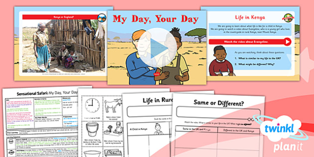 PlanIt - Geography Year 2 - Sensational Safari Lesson 6: My Day Your Day Lesson Pack - planit, geography, safari, year 2