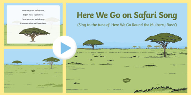 Here We Go on Safari Song PowerPoint