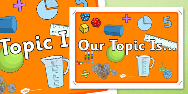 Maths Themed Our Topic Is Display Poster - display poster, display, poster, maths themed, our topic is