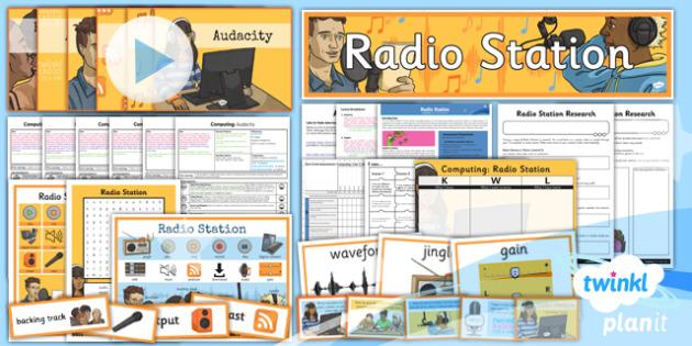 PlanIt - Computing Year 5 - Radio Station Unit Pack - planit, computing, unit pack, radio station