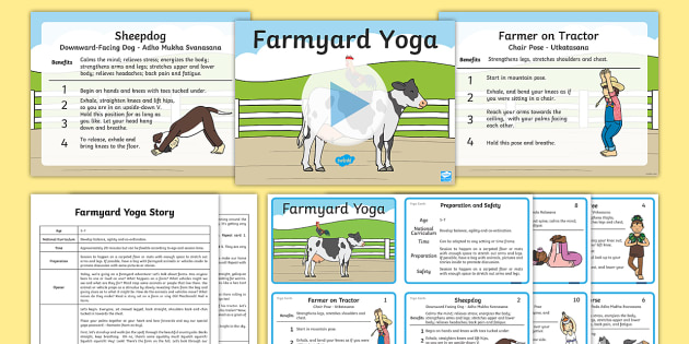 Farmyard Yoga Story PowerPoint Pack - Yoga, health, stress, calm, peace, KS1, KS2, well being, anxiety, work life balance, WLB