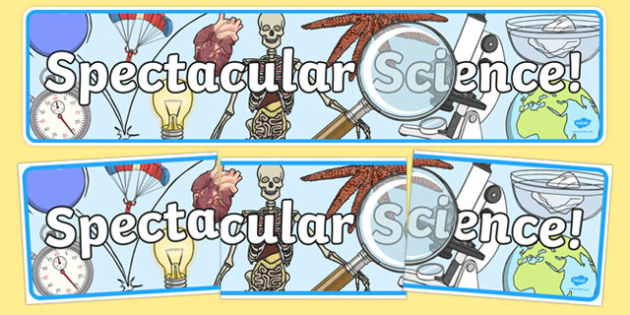 Spectacular Science Display Banner - science, banner, display