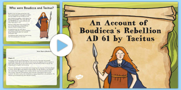 An Account of Boudicca's Rebellion AD61 by Tacitus PowerPoint - an account, boudicca, rebellion, 61ad, romans, tacitus, powerpoint