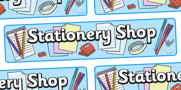 Stationary Shop Display Banner - shop, stationary, pencil, paper, display, banner, sign, poster, pens, pen, staples, ruler, rubber, stapler, crayon