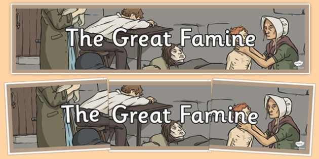 The Great Famine - Display Banner - gaeilge, the famine, great famine, display banner, ireland history