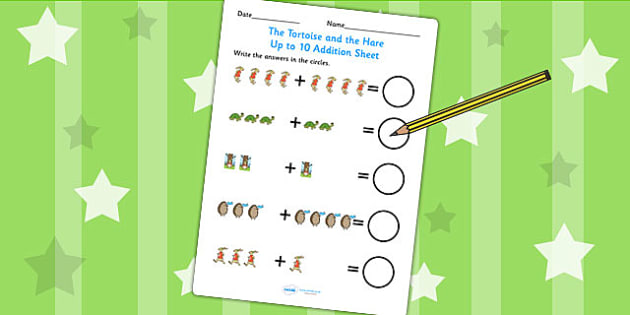 The Tortoise and The Hare Up to 10 Addition Sheet - add, numeracy