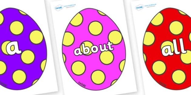 100 High Frequency Words on Easter Eggs (Spots) - High frequency words, hfw, DfES Letters and Sounds, Letters and Sounds, display words