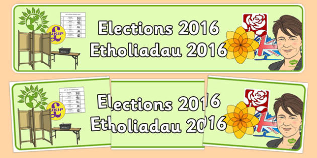 Elections 2016 Display Banner Welsh Bilingual Resource - Welsh Assembly National Election, 2016, Display Banner, wales