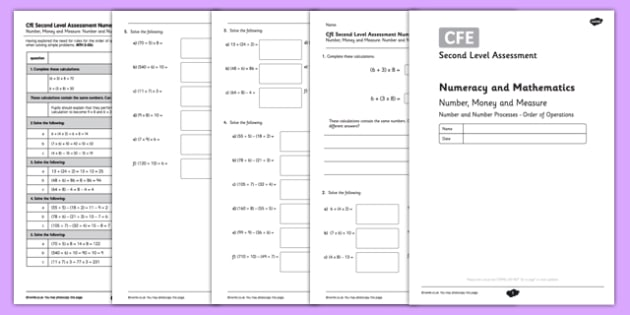 Second Level Assessment Numeracy and Mathematics Number Money and Measure Order of Operations - CfE, assessment, order of operations, BODMAS