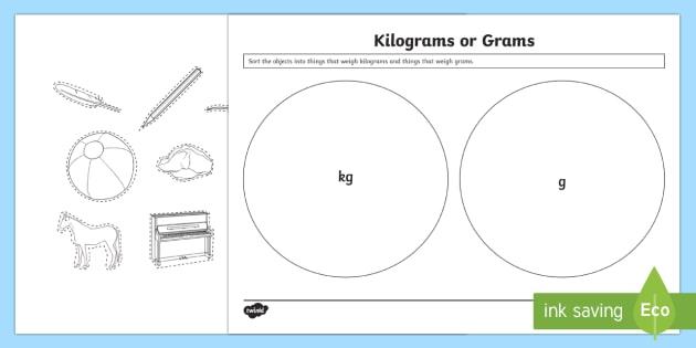 Kilograms or Grams Activity Sheet - Measurement, measuring, measure and record, weight, weighing, scales, standard units, kilograms, gra