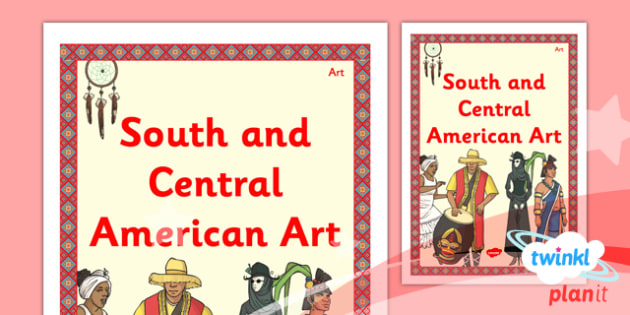 PlanIt - Art UKS2 - South and Central American Art Unit Book Cover - planit, book cover, art, uks2, south and central american art