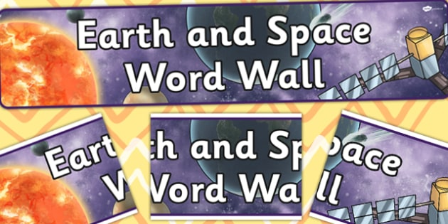 Earth and Space Word Wall Display Banner - banners, displays