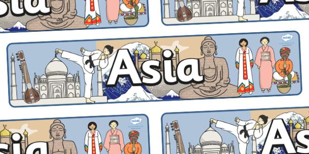 Asia Display Banner - Asia Display Banner, Asia, display, banner, sign, poster, China, Japan, India, Corea, continent, Asian