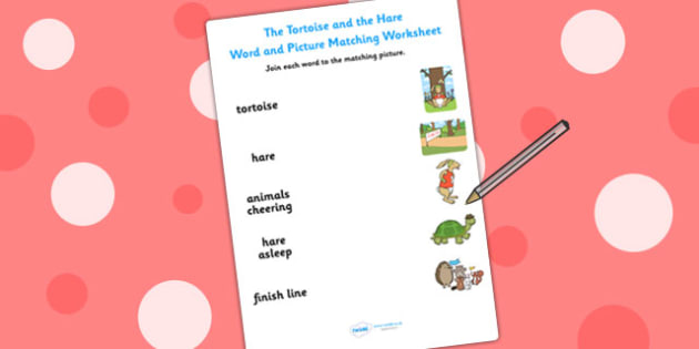 The Tortoise and The Hare Word and Picture Match - stories, match