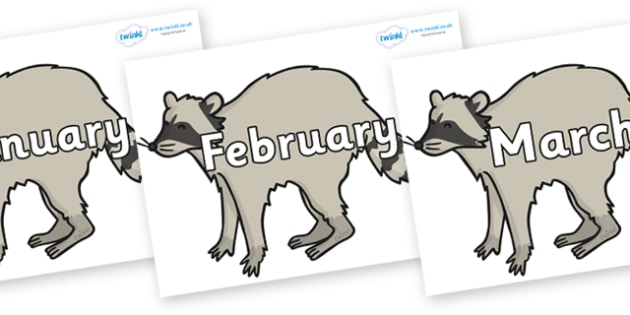Months of the Year on Raccoons - Months of the Year, Months poster, Months display, display, poster, frieze, Months, month, January, February, March, April, May, June, July, August, September