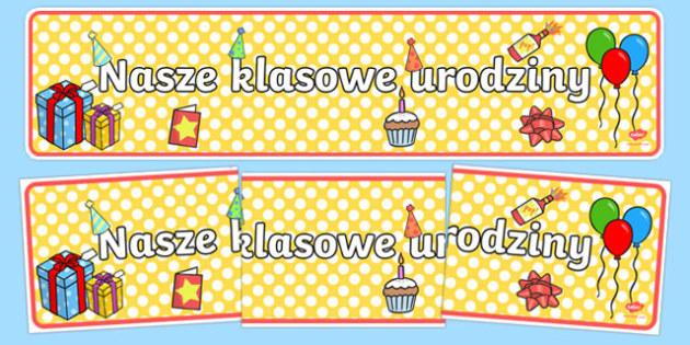 Banner na gazetkę Nasze klasowe urodziny po polsku