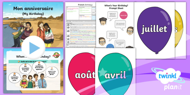 PlanIt - Year 3 French - Time Lesson Pack 4: Birthdays