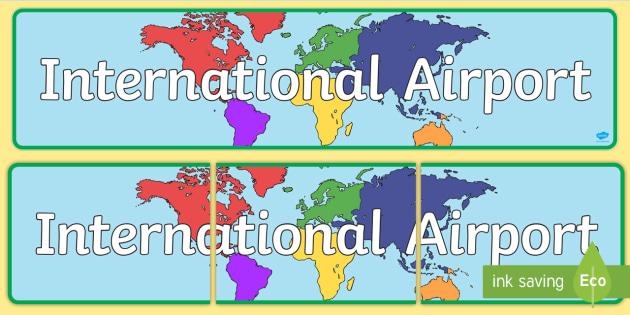 International Airport Display Banner - Airport, role play, roleplay, banner, display, holidays, holiday, flight, timetable, airports, plane, jet, arrivals, departures, pilot, summer, sun, sand