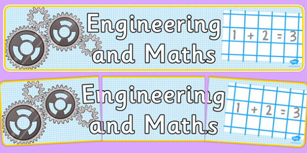 Engineering and Maths Display Banner -  maths, numeracy, words, display, header, colourful, ks2, design, technology,