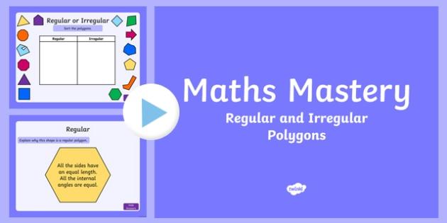 Year 5 Geometry Shape Regular and Irregular Polygons Maths Mastery PowerPoint