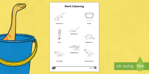 Words Colouring Sheet to Support Teaching on Harry and the Bucketful of Dinosaurs